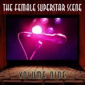 The Female Superstar Scene, Vol. 9 von Various Artists