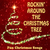 Rockin' Around the Christmas Tree: Fun Christmas Songs by The O'Neill Brothers Group