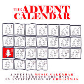 The Advent Calendar 15 - Christmas Songs von Various Artists