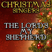 The Lord's My Shepherd by Christmas Singers