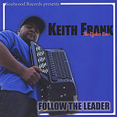 Follow the Leader van Keith Frank