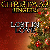 Lost in Love by Christmas Singers