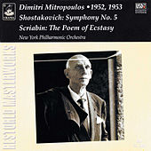 Shostakovich: Symphony No. 5 - Scriabin: The Poem of the Ecstasy by Dimitri Mitropoulos