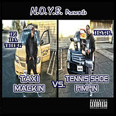 Taxi Mackin vs. Tennis Shoe Pimpin by Hyp (Hip-Hop)