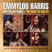 Hot Night in Roslyn (Live) von Emmylou Harris