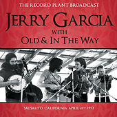 The Record Plant Broadcast (Live) by Jerry Garcia