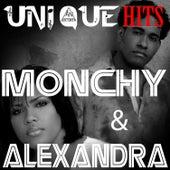 Uniquehits de Monchy & Alexandra