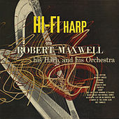 Hi-Fi Harp by Robert Maxwell