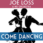 Come Dancing with Joe Loss von Joe Loss & His Orchestra