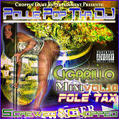 Cigarillo Mini, Vol. 10: Pole Tax by Pollie Pop