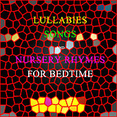 Lullabies, Songs & Nursery Rhymes for Bed Time von Mother's Little Helper