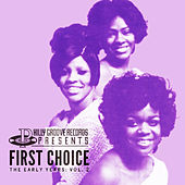 Philly Groove Records Presents: The Early Years Vol. 2 by First Choice