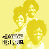 Philly Groove Records Presents: The Early Years Vol. 1 by First Choice
