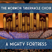 A Mighty Fortress von The Mormon Tabernacle Choir