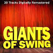 Giants of Swing - 20 Tracks Digitally Remastered de Various Artists