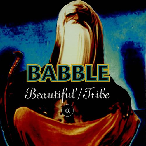 Beautiful/Tribe by Babble