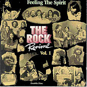 The Rock Revival, Vol. 1 Feeling the Spirit by Various Artists