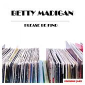 Please Be Kind by Betty Madigan