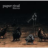 Thieves by Paper Rival