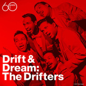 Drift and Dream by The Drifters