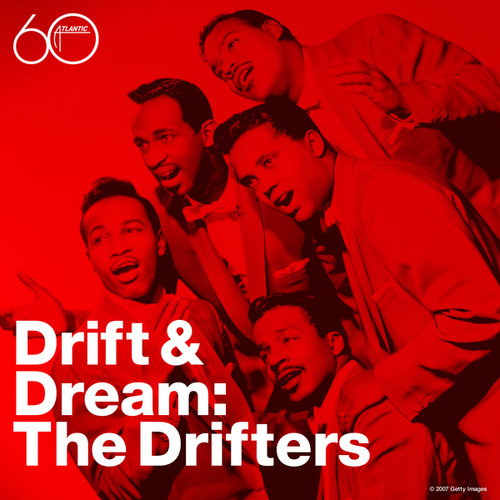 Drift & Dream by The Drifters