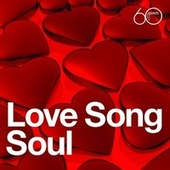 Atlantic 60th: Love Song Soul by Various Artists