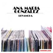 Revancha de Ana Maria Gonzalez