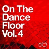 Atlantic 60th: On The Dance Floor Vol. 4 von Various Artists