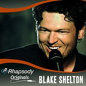Rhapsody Originals by Blake Shelton