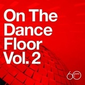 Atlantic 60th: On The Dance Floor Vol. 2 von Various Artists