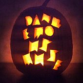 Everyday Is Halloween/Give Me Danger by Dangerous Muse