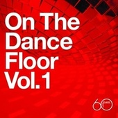Atlantic 60th: On The Dance Floor Vol. 1 de Various Artists