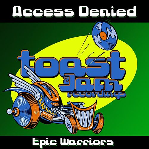 Epic Warriors by Access Denied