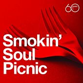 Atlantic 60th: Smokin' Soul Picnic by Various Artists