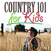 Country 101 For Kids, Vol. 2 by The Countdown Kids