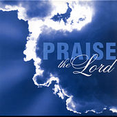 Praise The Lord by Various Artists