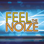 Feel The Noize by KnightsBridge
