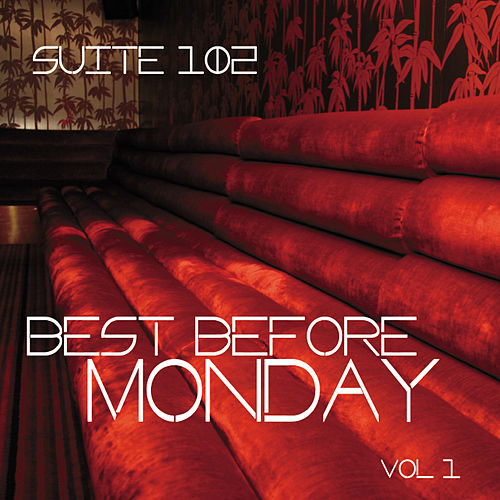 Suite 102: Best Before Monday, Vol. 1 by Various Artists