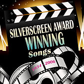 Silverscreen Award Winning Songs: 1934 - 2006 by KnightsBridge