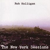 The New York Sessions (EP) by Rob Halligan