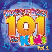 Rock 'N' Roll 101 For Kids, Vol. 1 by The Countdown Kids