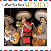 All The Best From Mexico by Mariachi Aguila Real