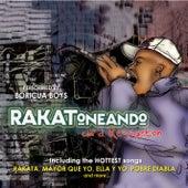 Rakateando Con El Reggaeton de Boricua Boys