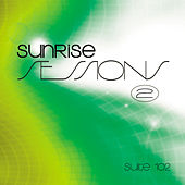 Suite 102: Sunrise Sessions, Vol. 2 by Various Artists