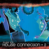 Suite 102: House Connection, Vol.2 de Various Artists