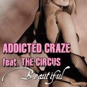 Beautiful von Addicted Craze