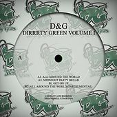 (D&G) Dirrrty Green Vol. 1 by Various Artists