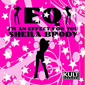 EQ, I Am En Effect For You by Sheila Brody