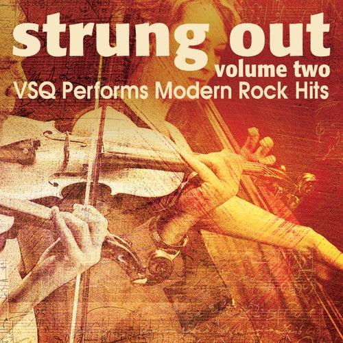 Strung Out Volume 2: The String Quartet Tribute to Modern Rock Hits by Vitamin String Quartet