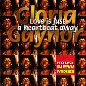 Love Is Just A Heartbeat Away de Gloria Gaynor